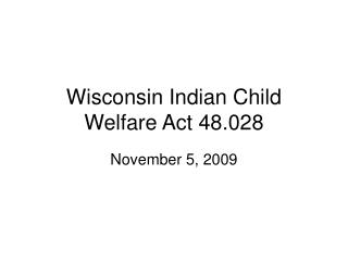 Wisconsin Indian Child Welfare Act 48.028