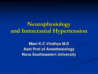 Neurophysiology and Intracranial Hypertension