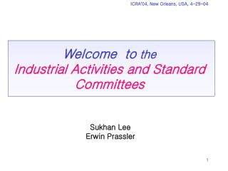 Welcome  to  the Industrial Activities and Standard Committees