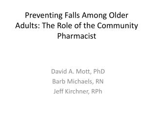 Preventing Falls Among Older Adults: The Role of the Community  Pharmacist