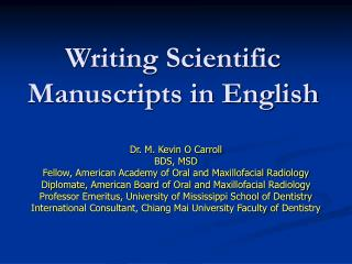 Writing Scientific Manuscripts in English