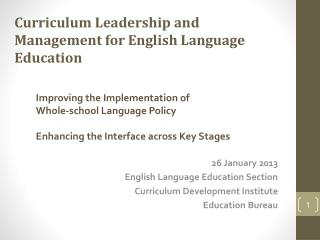 26 January 2013 English Language Education Section Curriculum Development Institute