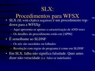 SLX: Procedimentos para WFSX