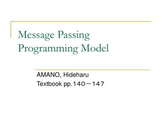 Message Passing Programming Mode l