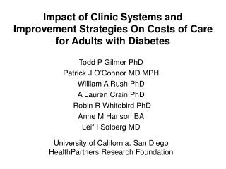 Impact of Clinic Systems and  Improvement Strategies On Costs of Care for Adults with Diabetes