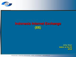Indonesia Internet Exchange (IIX)