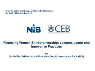 Forum for South East European Women Entrepreneurs Istanbul 21-22 September 2010