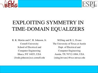EXPLOITING SYMMETRY IN TIME-DOMAIN EQUALIZERS