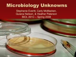 Microbiology Unknowns