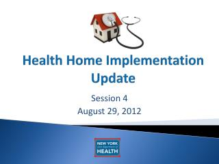 Health Home Implementation Update