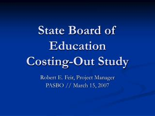 State Board of Education Costing-Out Study