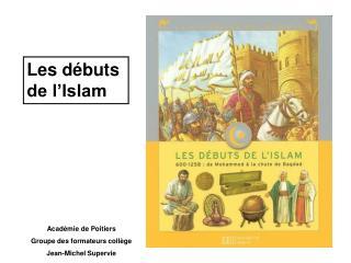 Les débuts de l'Islam