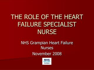 THE ROLE OF THE HEART FAILURE SPECIALIST NURSE