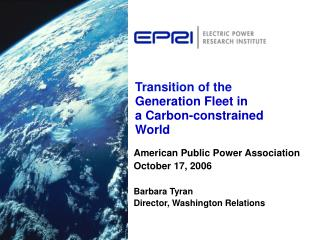 Transition of the Generation Fleet in a Carbon-constrained World