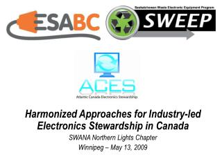 Harmonized Approaches for Industry-led Electronics Stewardship in Canada