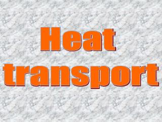 Heat  transport