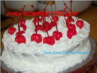 Cara Membuat Kue Ceri