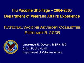 Flu Vaccine Shortage – 2004-2005 Department of Veterans Affairs Experience