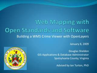 Web Mapping with Open Standards and Software
