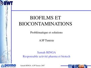 BIOFILMS ET BIOCONTAMINATIONS