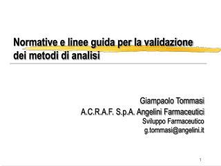 Normative e linee guida per la validazione dei metodi di analisi