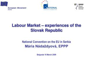 Labour Market – experiences of the Slovak Republic