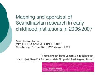 Contribution to the  19 TH  EECERA ANNUAL CONFERENCE  Strasbourg, France 26th- 29 th  August 2009