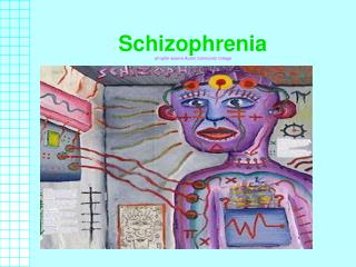 Schizophrenia all rights reserve Austin Community College