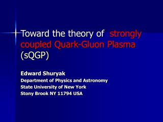 Toward the theory of strongly coupled Quark-Gluon Plasma   (sQGP)