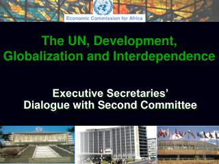 Executive Secretaries'  Dialogue with Second Committee