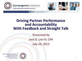Driving Partner Performance and Accountability  With Feedback and Straight Talk