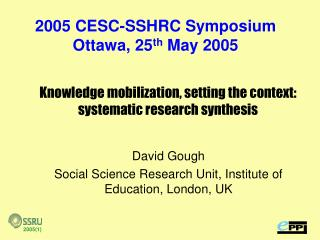 Knowledge mobilization, setting the context: systematic research synthesis