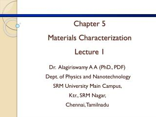 Chapter 5 Materials Characterization Lecture 1