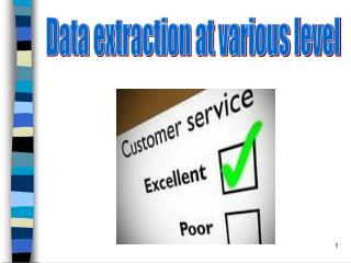 Data extraction at various level
