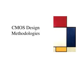 CMOS Design Methodologies
