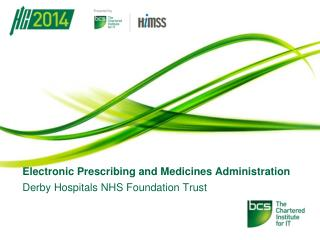 Electronic Prescribing and Medicines Administration