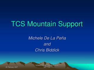TCS Mountain Support