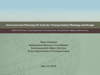 Environmental Planning GIS Tools for Transportation Planning and Design