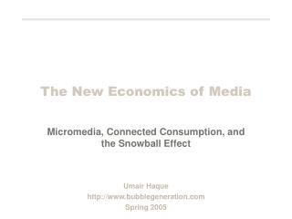 The New Economics of Media