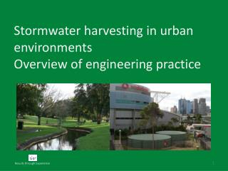 Stormwater harvesting in urban environments  Overview of engineering practice