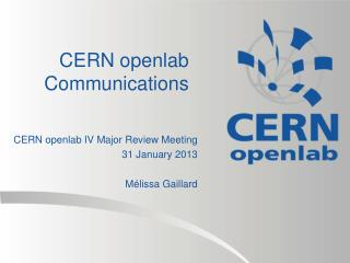 CERN openlab Communications