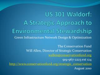 US 301 Waldorf: A Strategic Approach to Environmental Stewardship