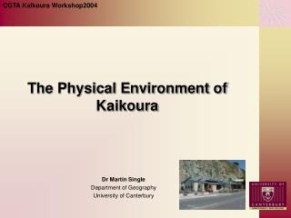 The Physical Environment of Kaikoura
