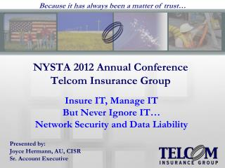 NYSTA 2012 Annual Conference Telcom Insurance Group