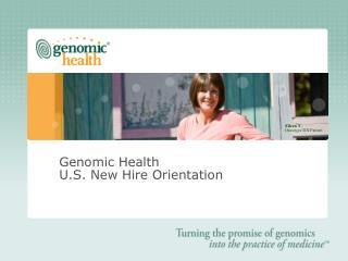 Genomic Health U.S. New Hire Orientation