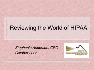 Reviewing the World of HIPAA