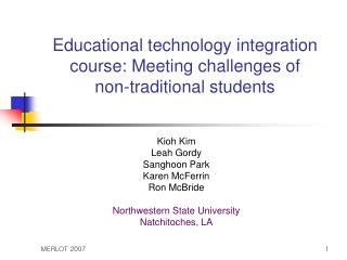 Educational technology integration course: Meeting challenges of  non-traditional students