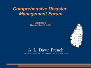 Comprehensive Disaster Management Forum Barbados March 20 – 21, 2006