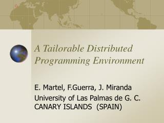 A Tailorable Distributed Programming Environment