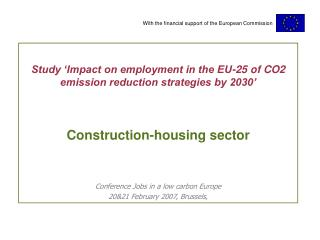 Study 'Impact on employment in the EU-25 of CO2 emission reduction strategies by 2030'